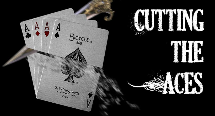 Cutting the Aces