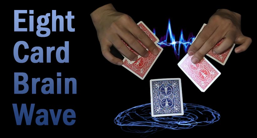 Eight Cards Brain Waive