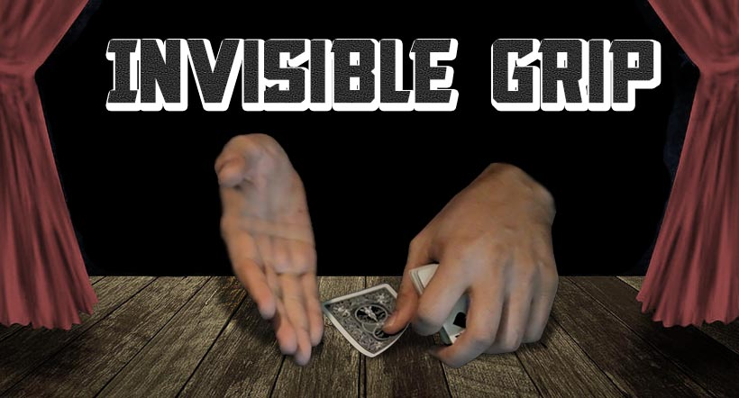 Invisible Grip