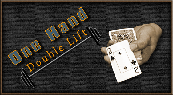One Hand Double Lift