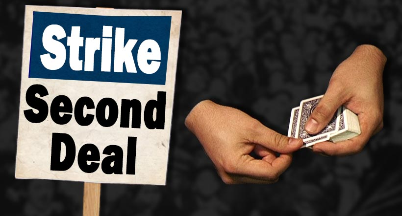 Strike Second Deal