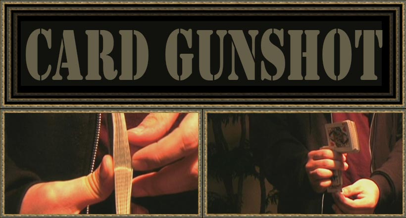 Card Gunshot