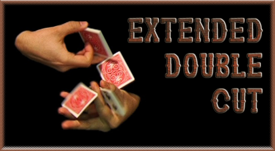 Extended Double Cut